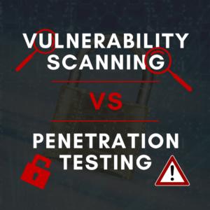 Vulnerability Scan vs Penetration Testing